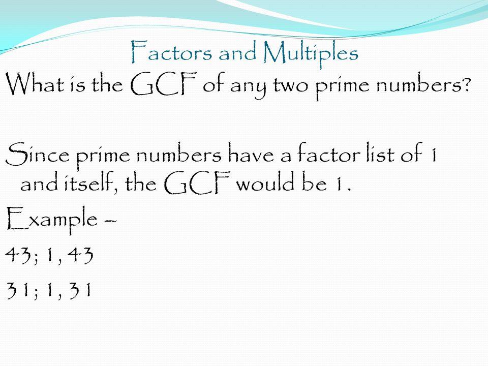 Factors and Multiples Agenda Notes Homework – Homework Practice 1-1 Due Wednesday, Sept 4