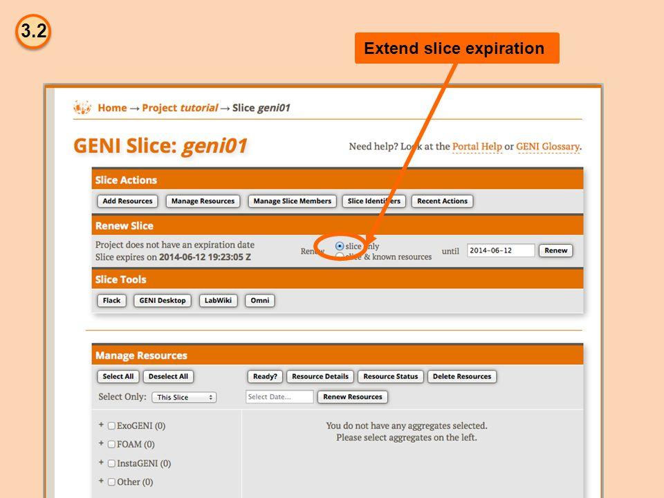 3.2 Extend slice expiration