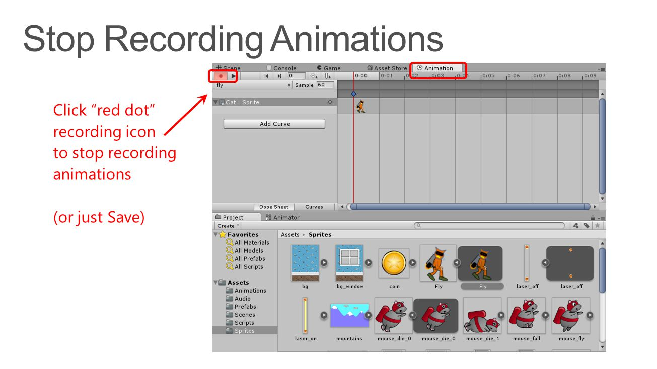 Click red dot recording icon to stop recording animations (or just Save)