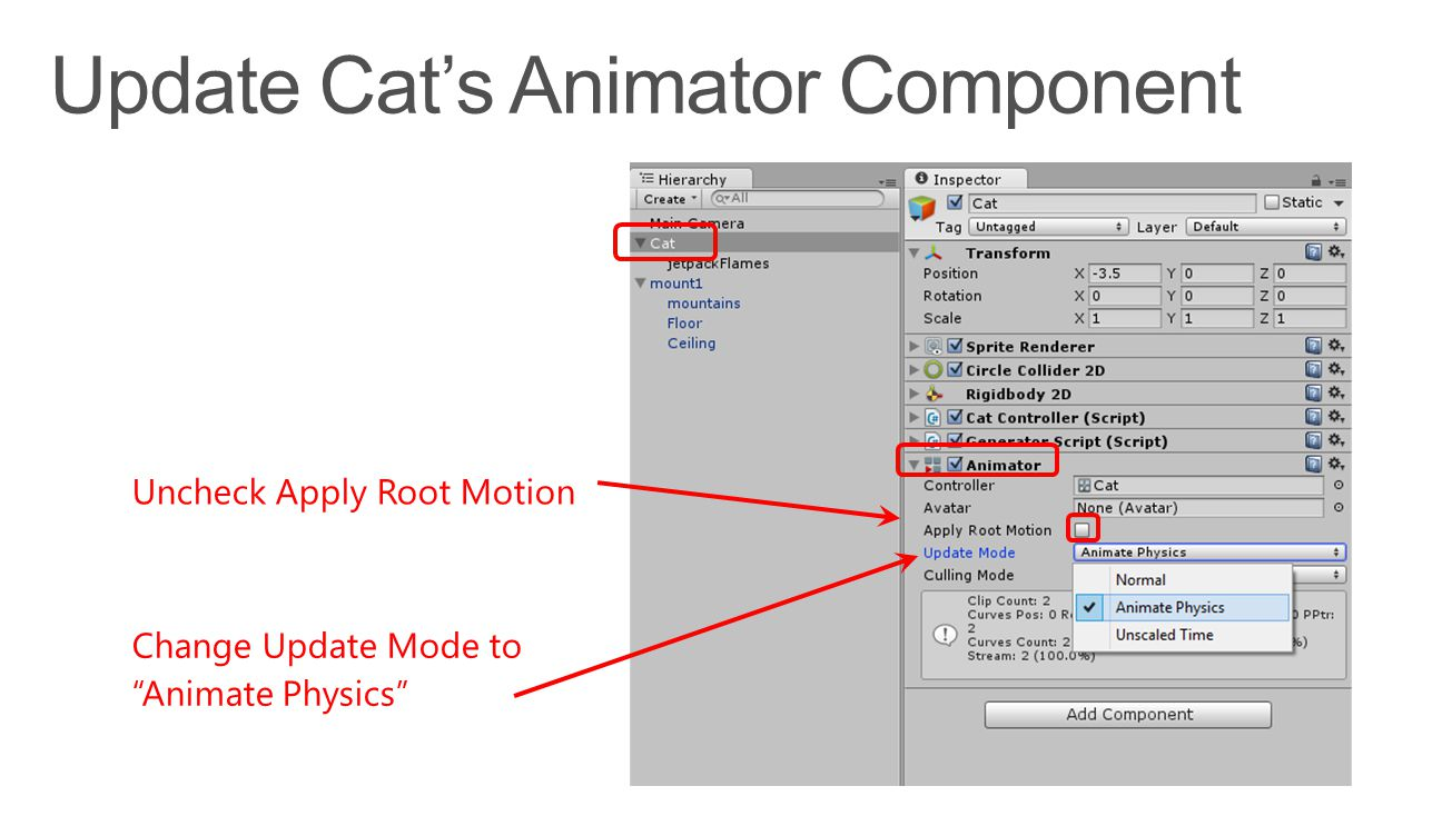 """Uncheck Apply Root Motion Change Update Mode to """"Animate Physics"""""""