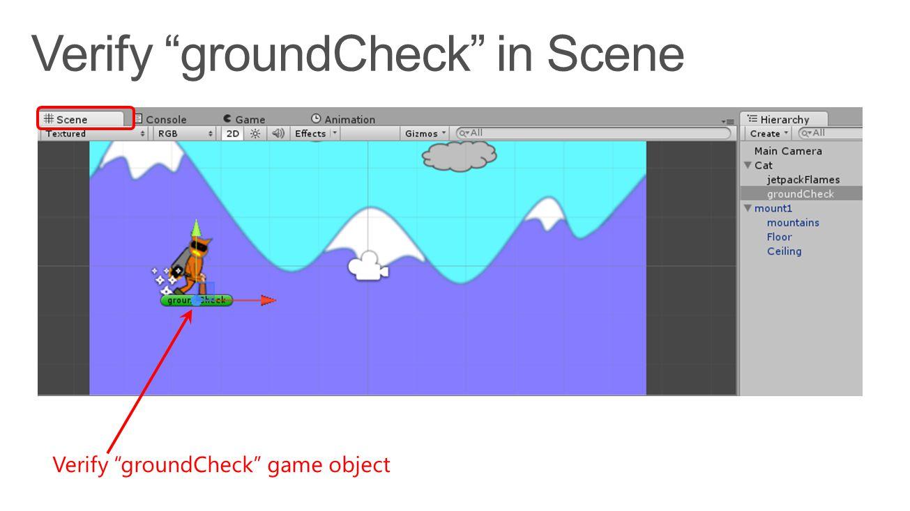 """Verify """"groundCheck"""" game object"""