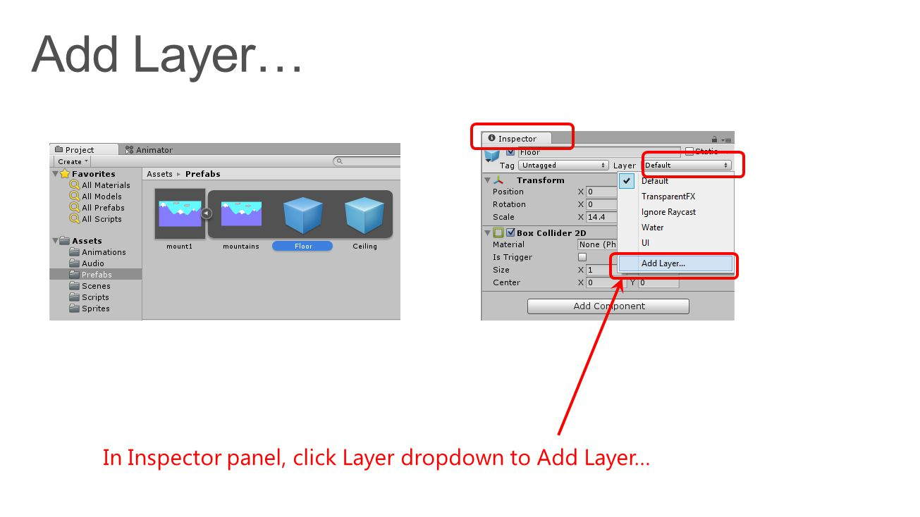 In Inspector panel, click Layer dropdown to Add Layer…