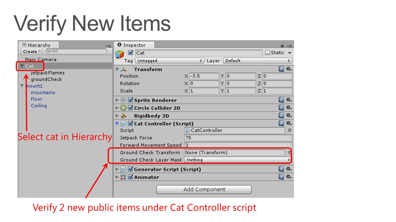 Select cat in Hierarchy Verify 2 new public items under Cat Controller script