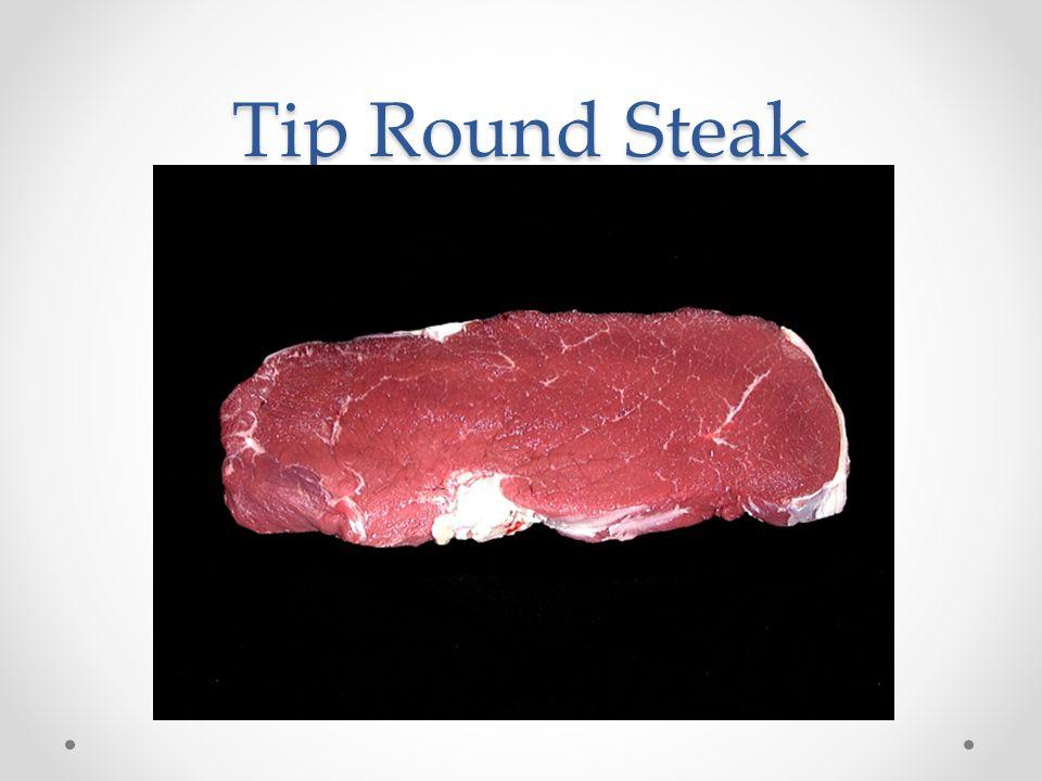 Tip Round Steak