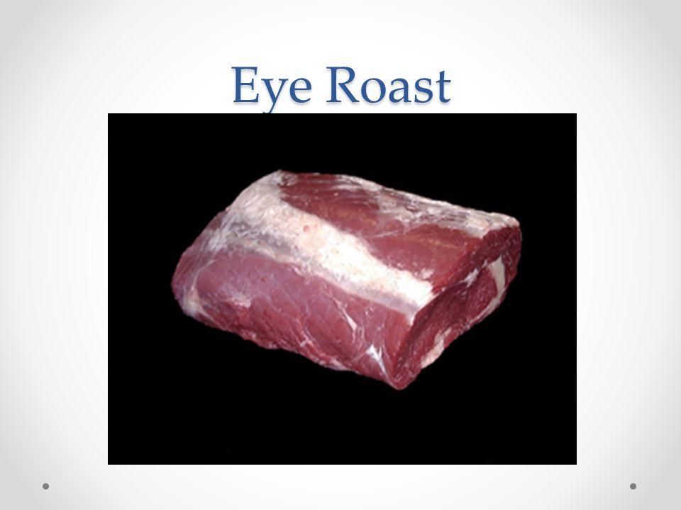 Eye Roast