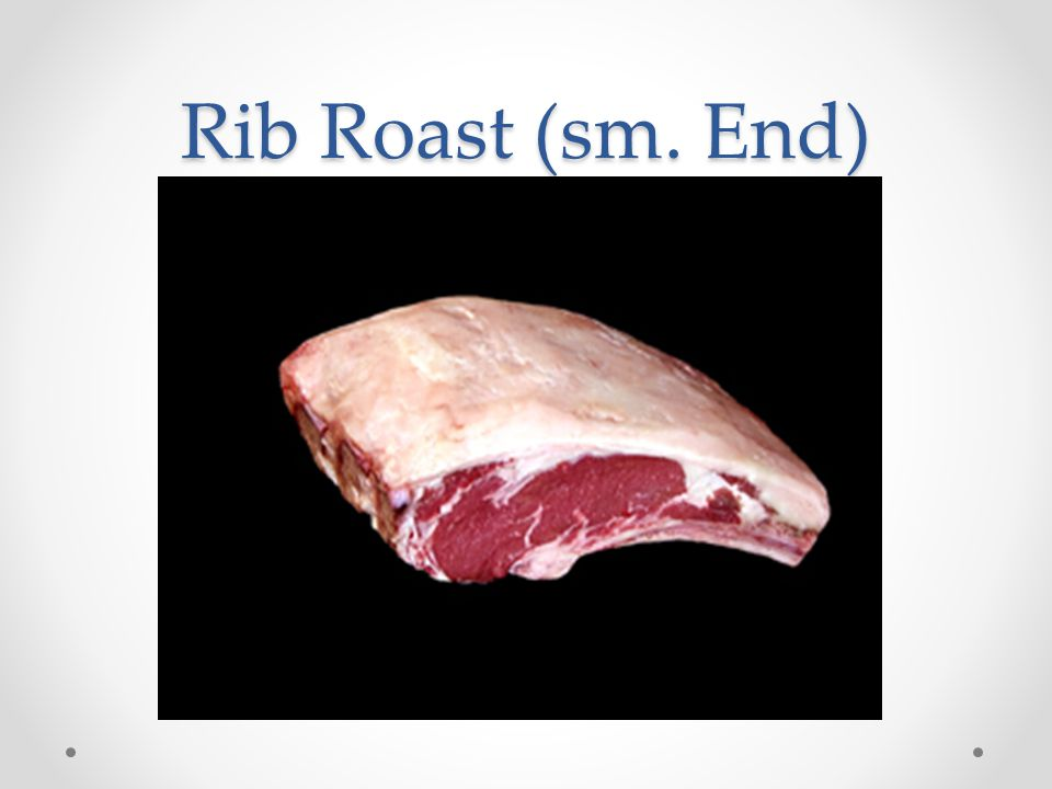 Rib Roast (sm. End)