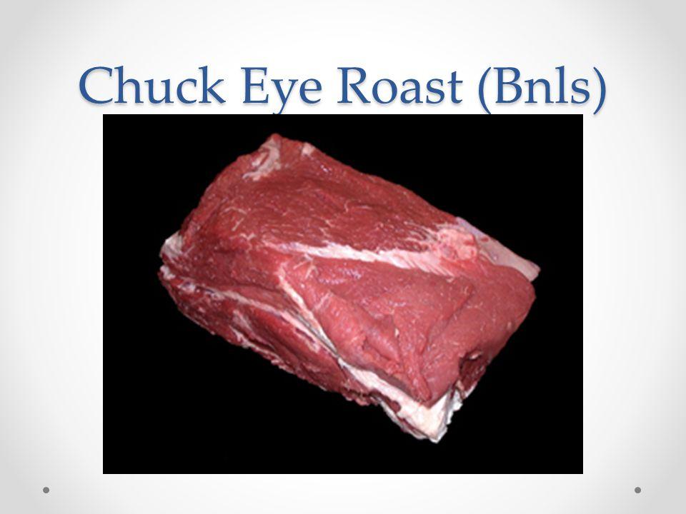 Chuck Eye Roast (Bnls)