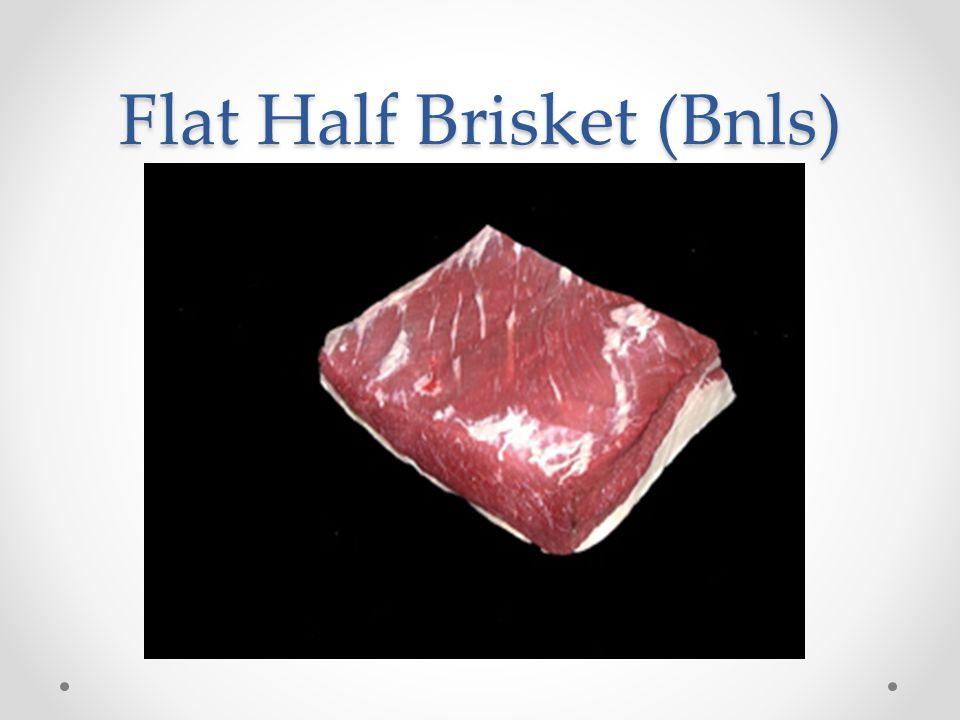 Flat Half Brisket (Bnls)