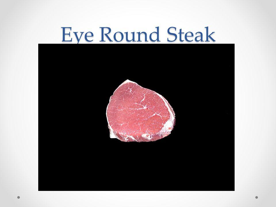 Eye Round Steak