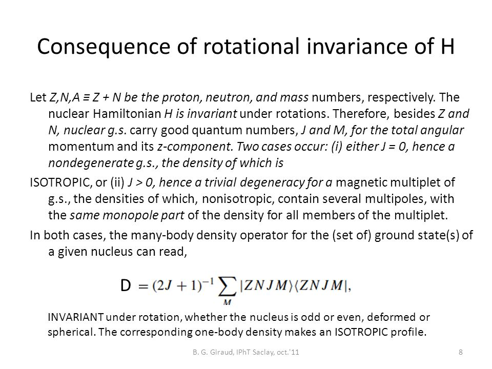 Consequence of rotational invariance of H Let Z,N,A ≡ Z + N be the proton, neutron, and mass numbers, respectively.