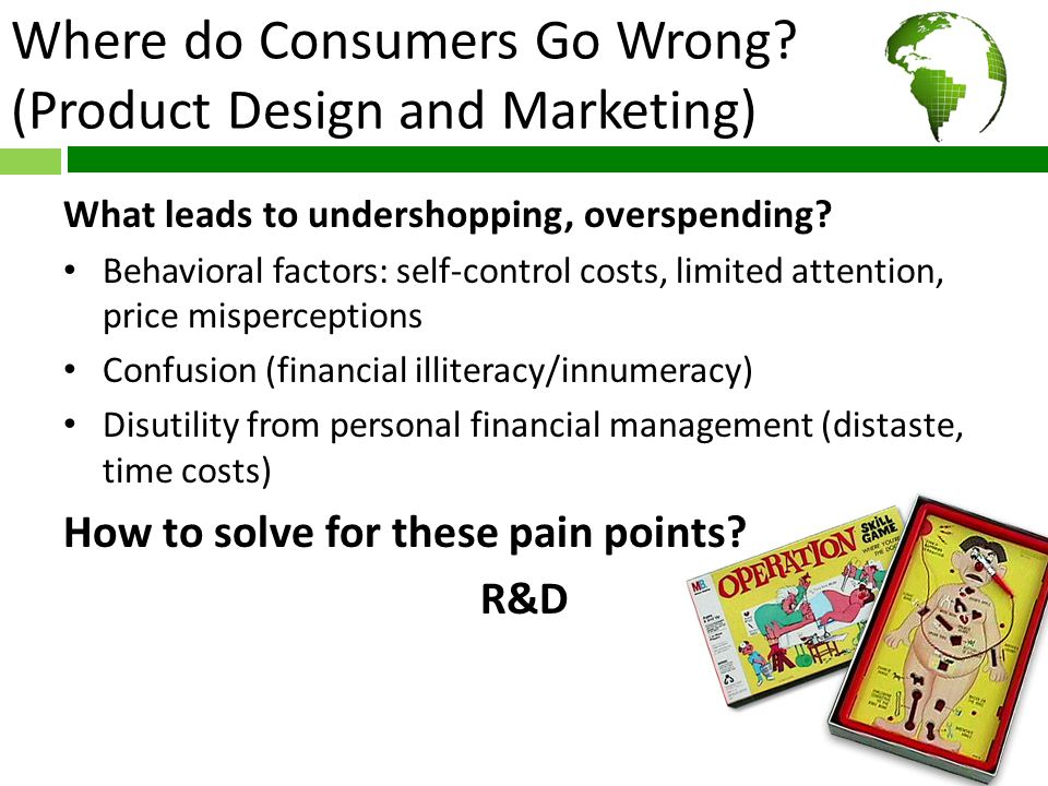 Where do Consumers Go Wrong.