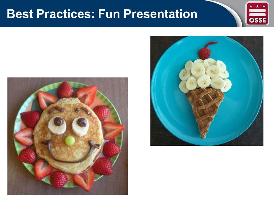 Best Practices: Fun Presentation