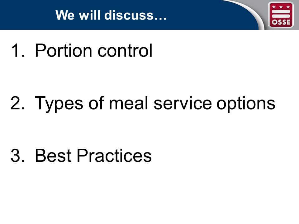 Portion Control: Fruits and Vegetables 1/4 C total 1-2 year olds 1/2 C total 3-5 year olds
