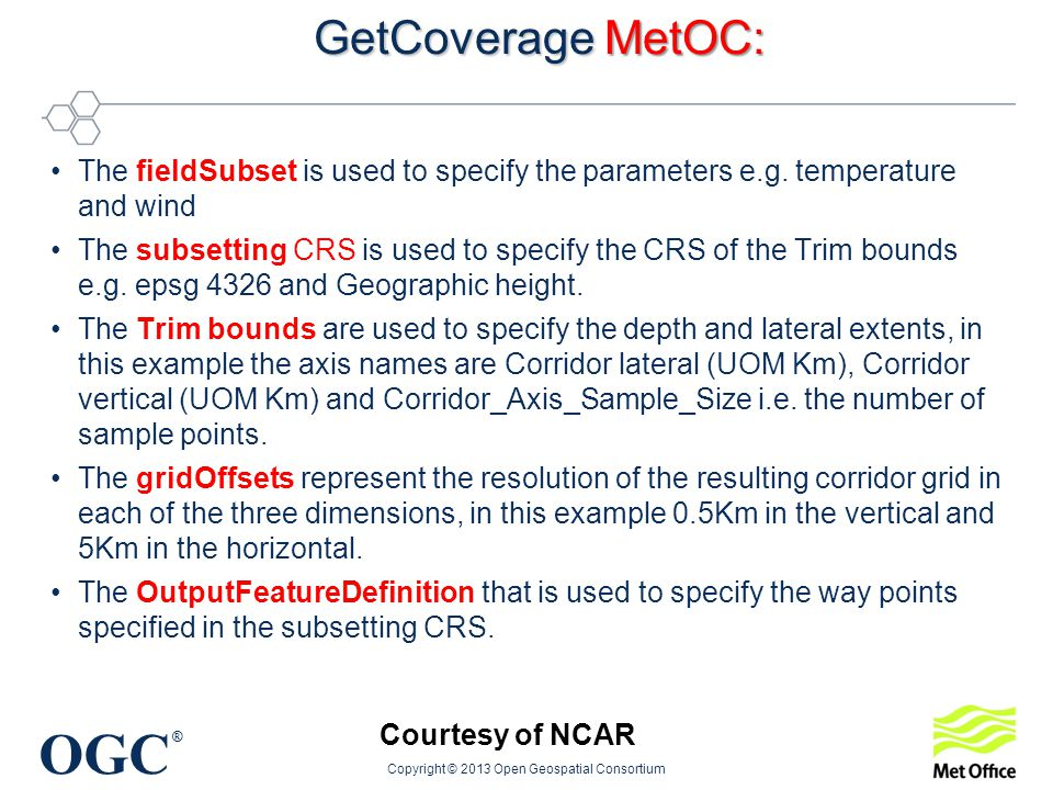 OGC ® GetCoverage MetOC: The fieldSubset is used to specify the parameters e.g.