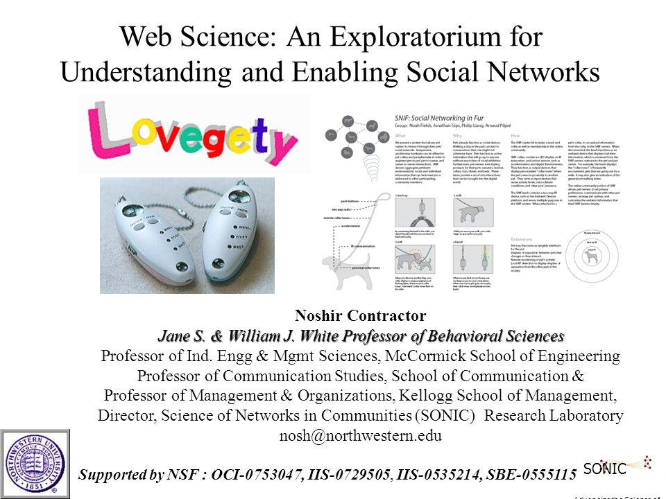 Noshir Contractor Jane S. & William J. White Professor of Behavioral Sciences Jane S.