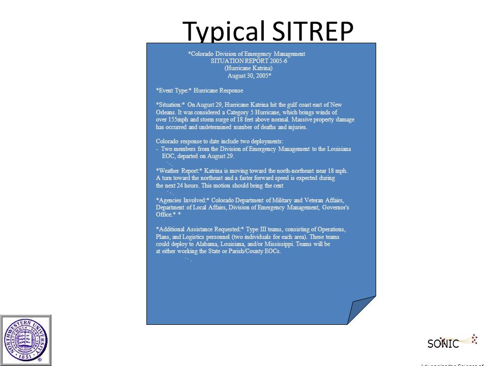 Typical SITREP *Colorado Division of Emergency Management SITUATION REPORT 2005-6 (Hurricane Katrina) August 30, 2005* *Event Type:* Hurricane Respons