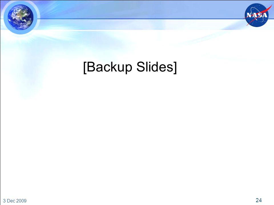 24 3 Dec 2009 [Backup Slides]