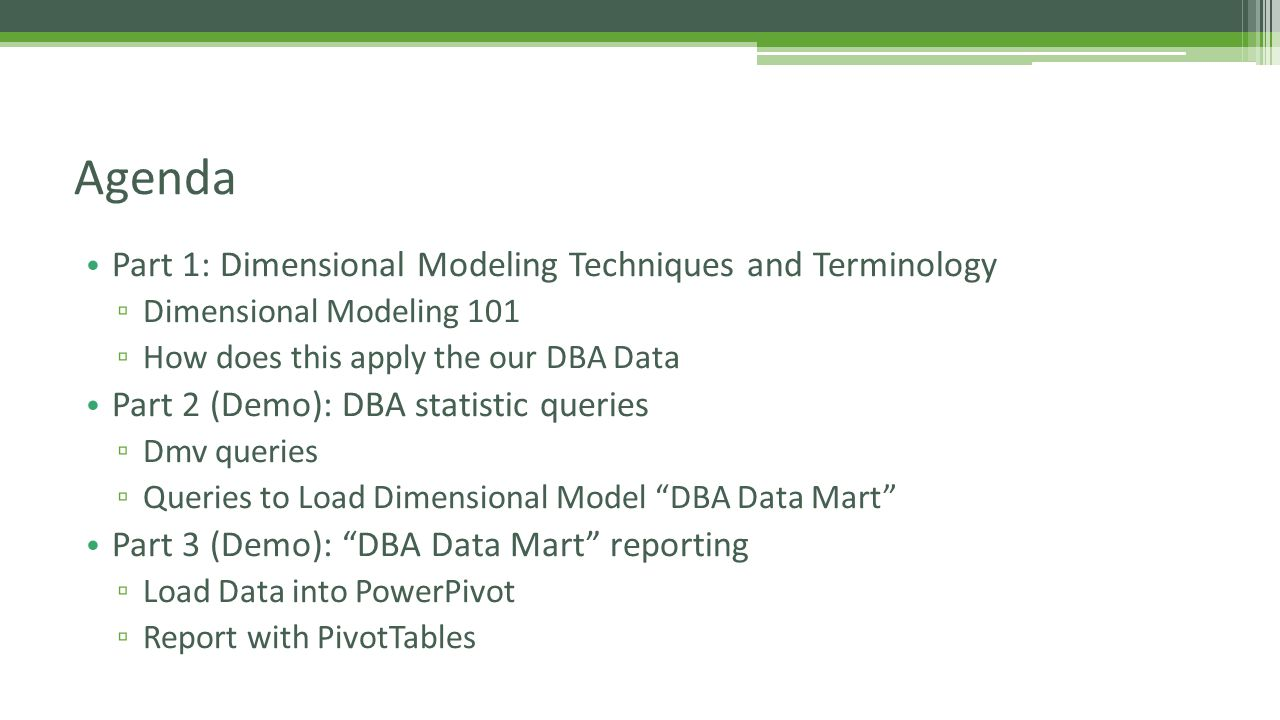 Kimball Data Warehousing 2 Types of Tables ▫ Dimensions (Attributes) … what do I want to slice by ▫ Facts (Metrics) …what do I want to measure Dimensional Modeling 101