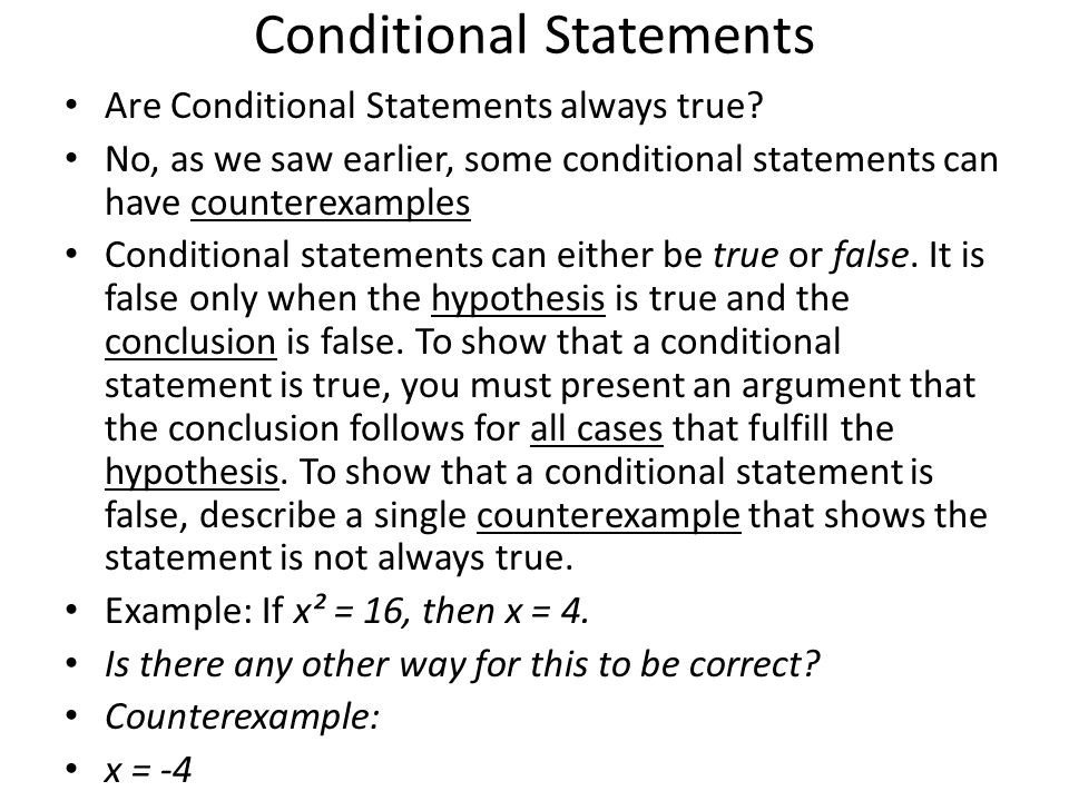 Conditional Statements Are Conditional Statements always true.