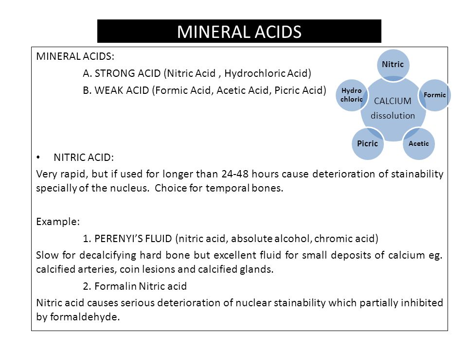 MINERAL ACIDS: A.STRONG ACID (Nitric Acid, Hydrochloric Acid) B.