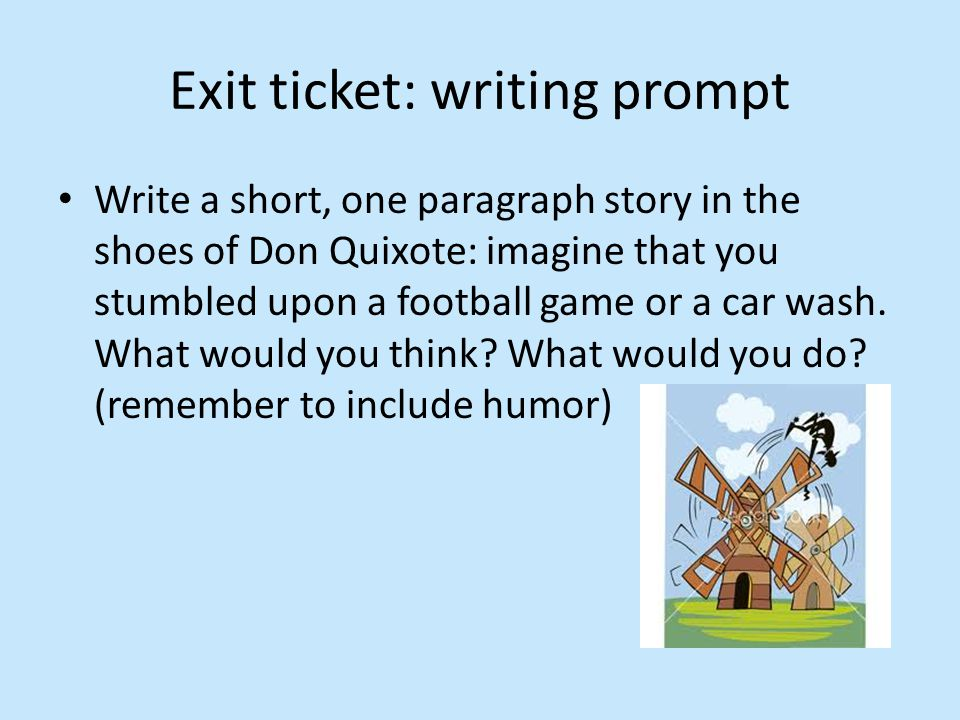 Write a short, one paragraph story in the shoes of Don Quixote: imagine that you stumbled upon a football game or a car wash. What would you think? Wh