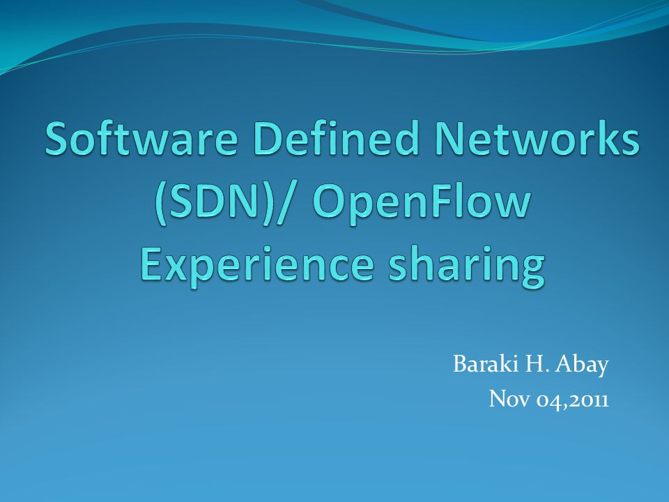 How OpenFlow works ?