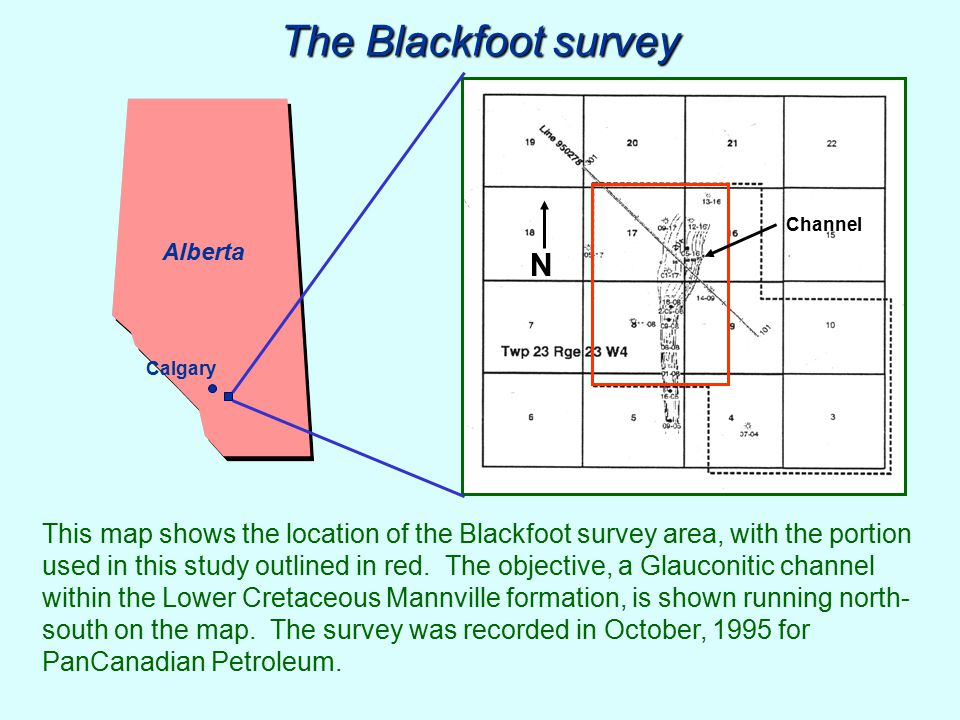 The Blackfoot survey This map shows the location of the Blackfoot survey area, with the portion used in this study outlined in red. The objective, a G