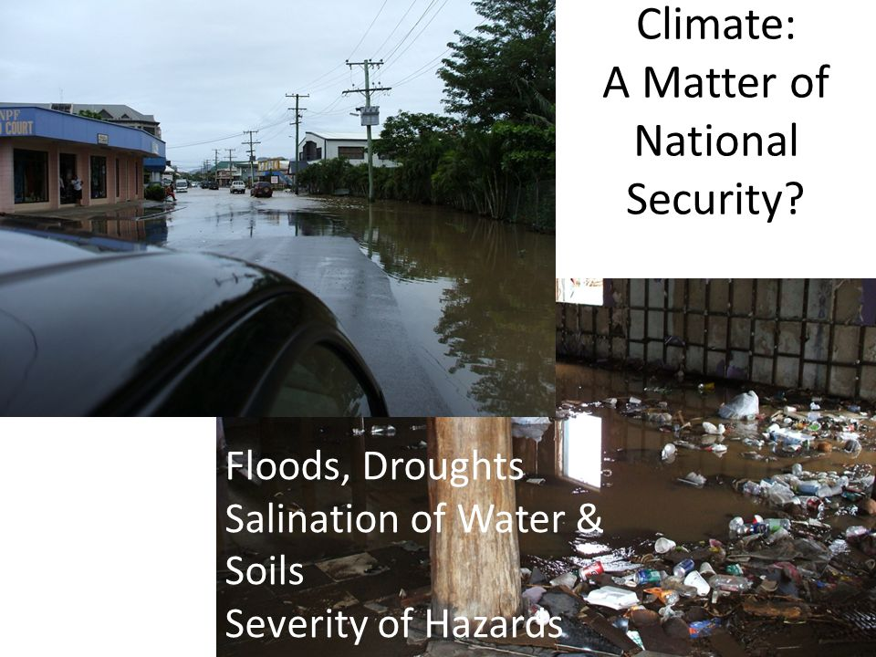 Climate and Water Three key areas food security and production water resource management coastal protection.