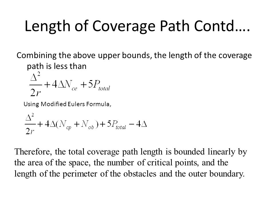 Length of Coverage Path Contd….