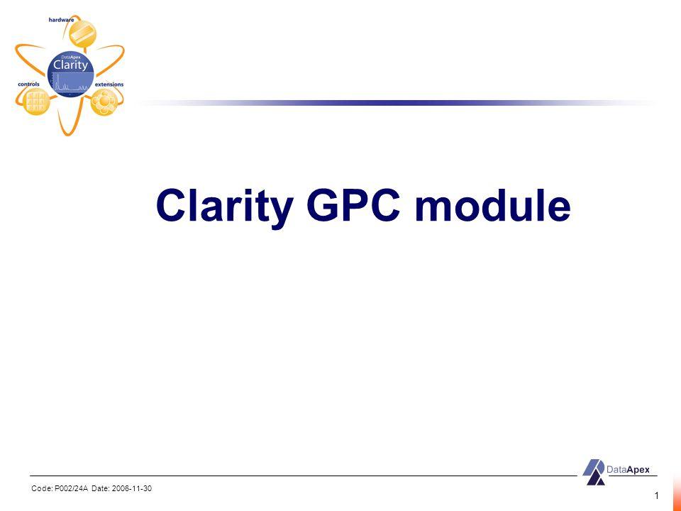 Code: P002/24A Date: 2006-11-30 1 Clarity GPC module