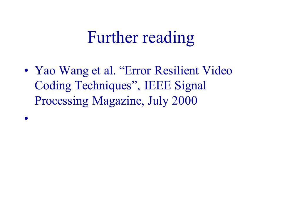 Further reading Yao Wang et al.