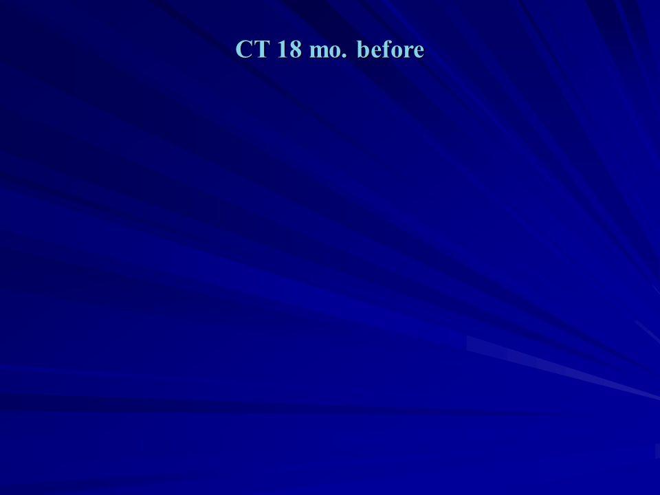 CT 18 mo. before