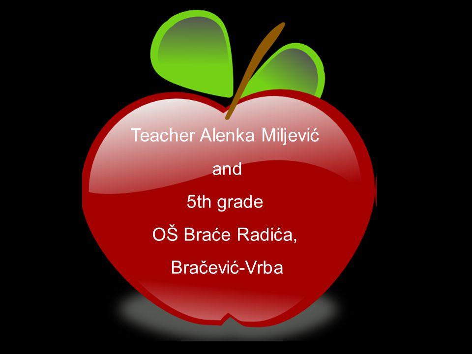 Teacher Alenka Miljević and 5th grade OŠ Braće Radića, Bračević-Vrba