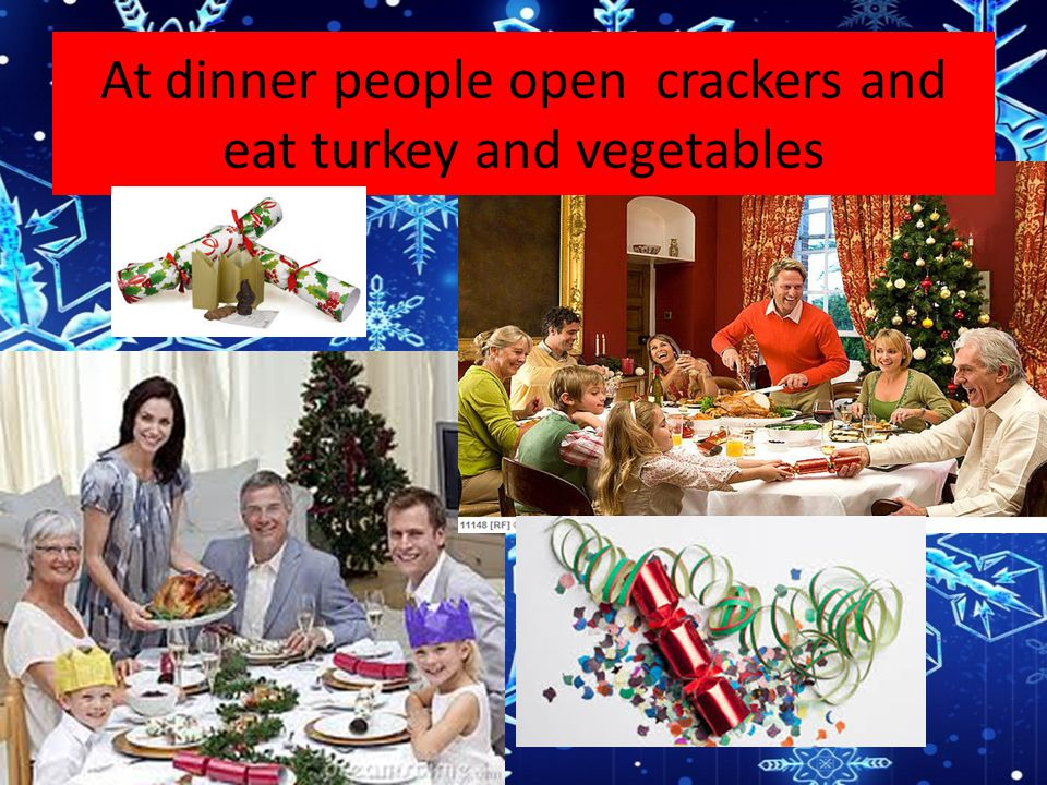 At dinner people open crackers and eat turkey and vegetables