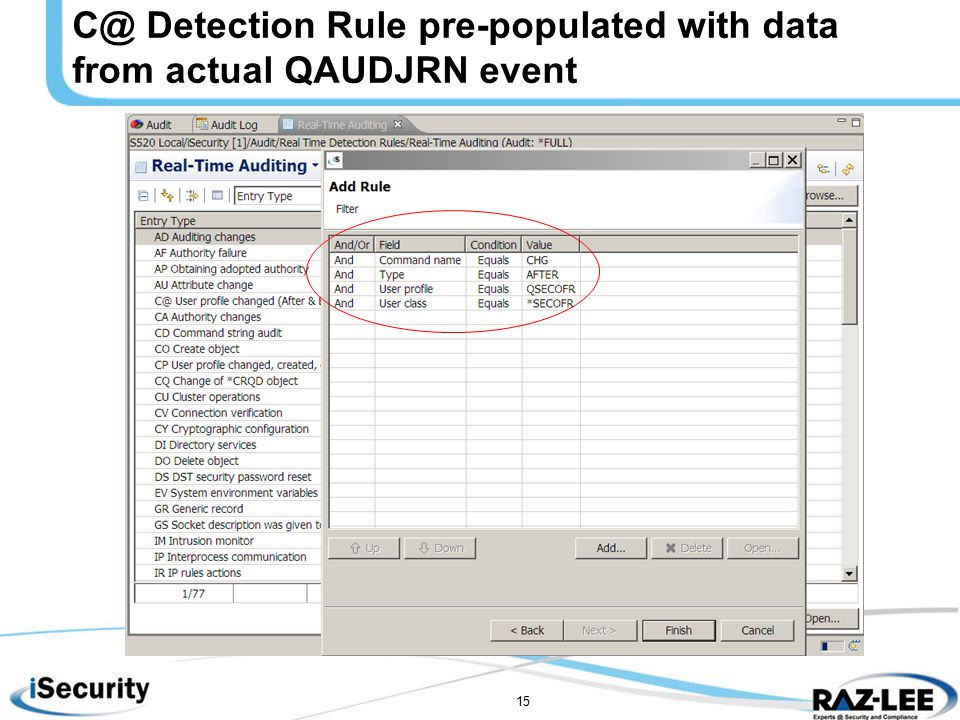 15 C@ Detection Rule pre-populated with data from actual QAUDJRN event