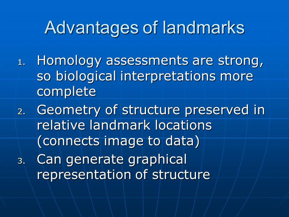 Advantages of landmarks 1.