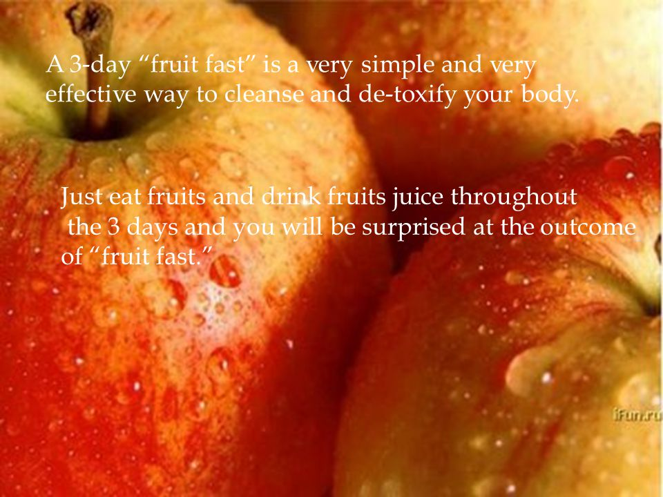 If you have mastered the correct way of eating fruits, you have the secret of beauty, longevity, health, energy, happiness and normal weight.