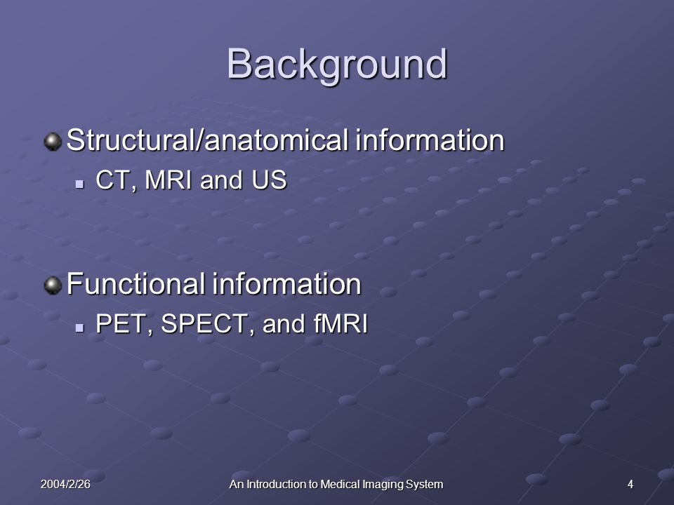 52004/2/26An Introduction to Medical Imaging System CT