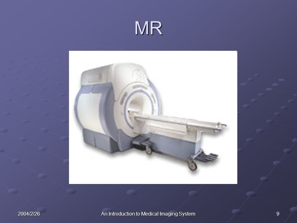 102004/2/26An Introduction to Medical Imaging System MR