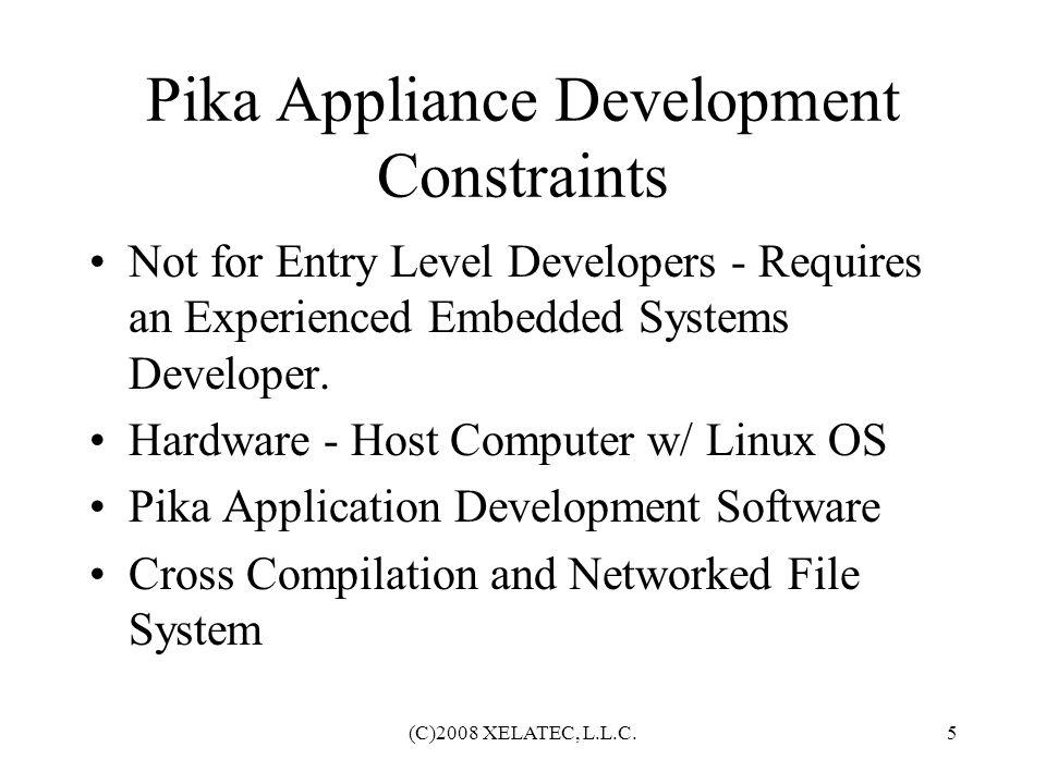 (C)2008 XELATEC, L.L.C.16 Hardware Platforms and Application Capabilities