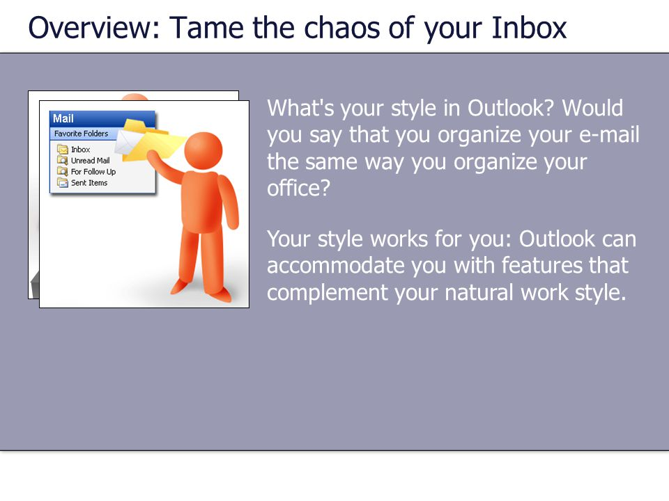 What s your style in Outlook.