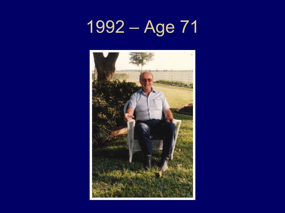 1992 – Age 71