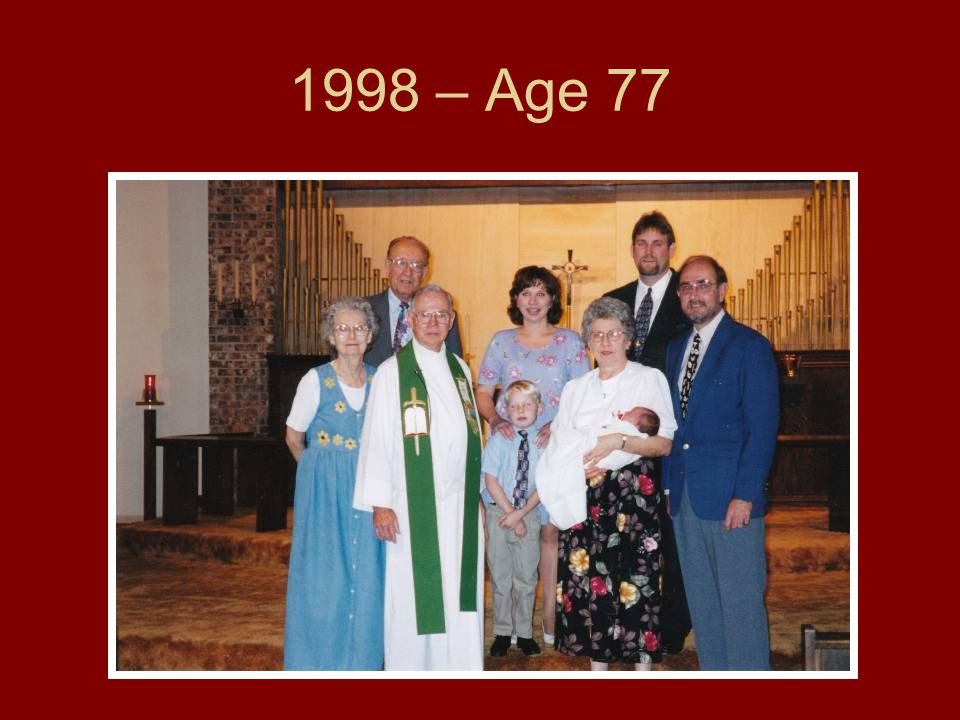 1998 – Age 77