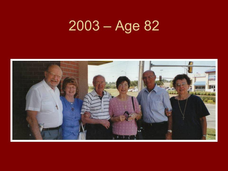 2003 – Age 82