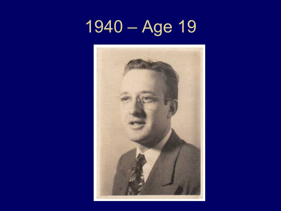 1940 – Age 19