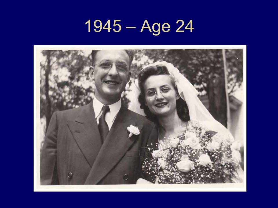 1945 – Age 24