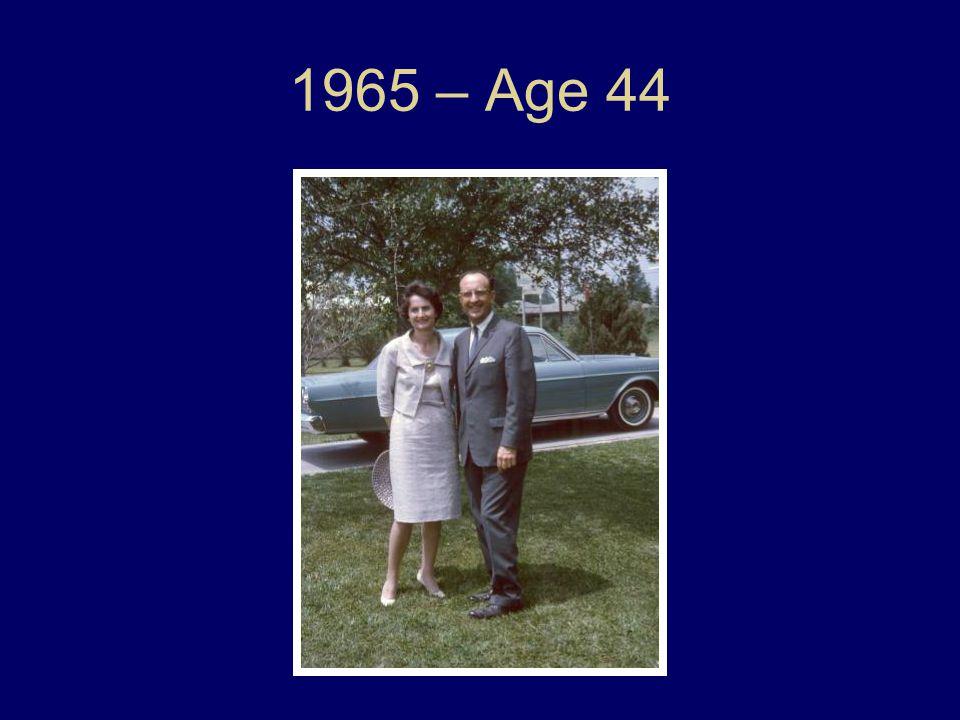1965 – Age 44