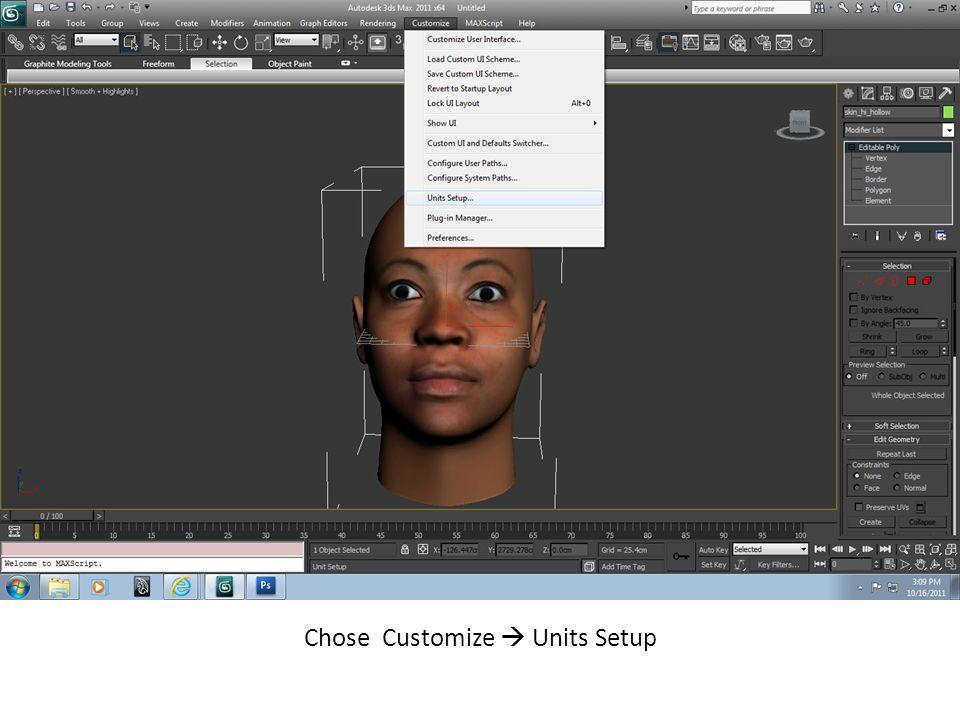 Chose Customize  Units Setup