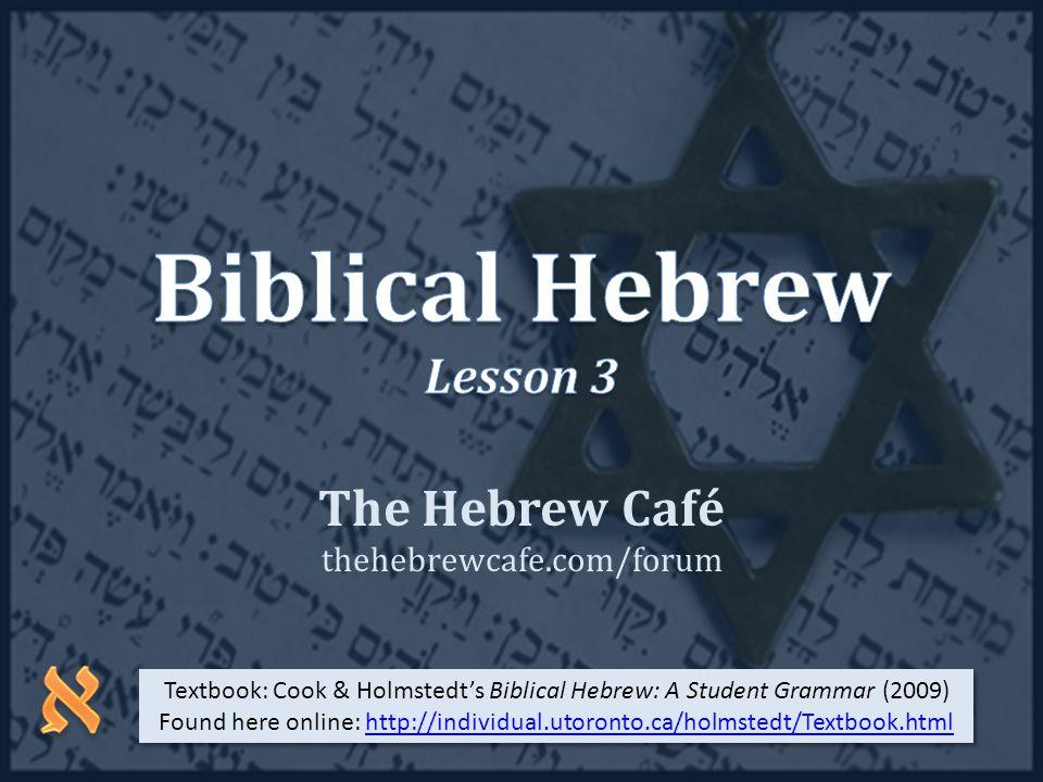 The Hebrew Café thehebrewcafe.com/forum Slide 2