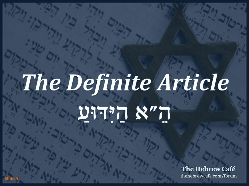The Hebrew Café thehebrewcafe.com/forum Slide 5